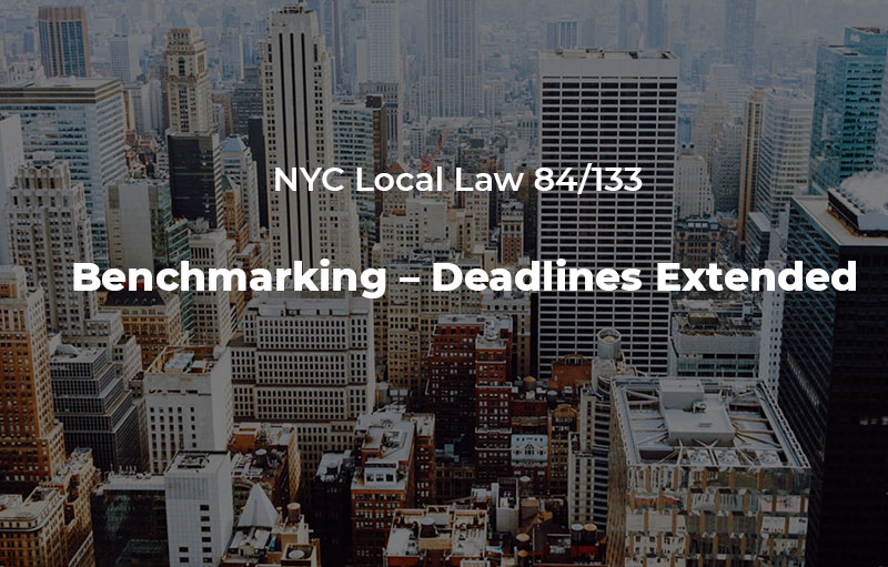 Local Law 84/133 Benchmarking - Deadlines Extended