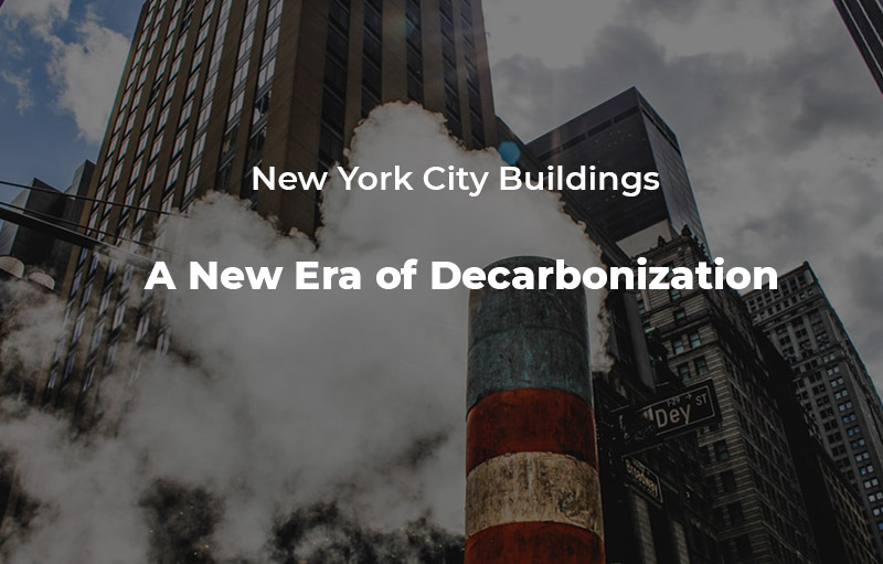 A New Era of Decarbonization
