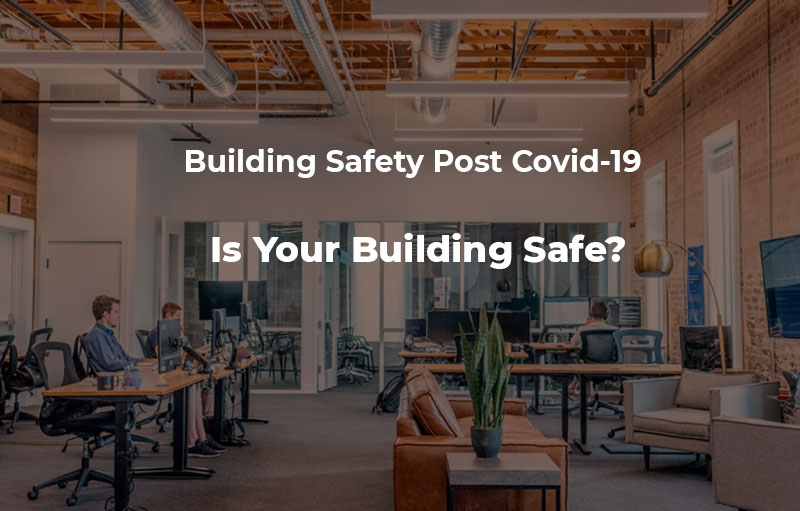 Building Safety Post COVID 19