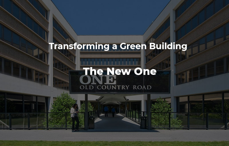 Transforming a Green Building