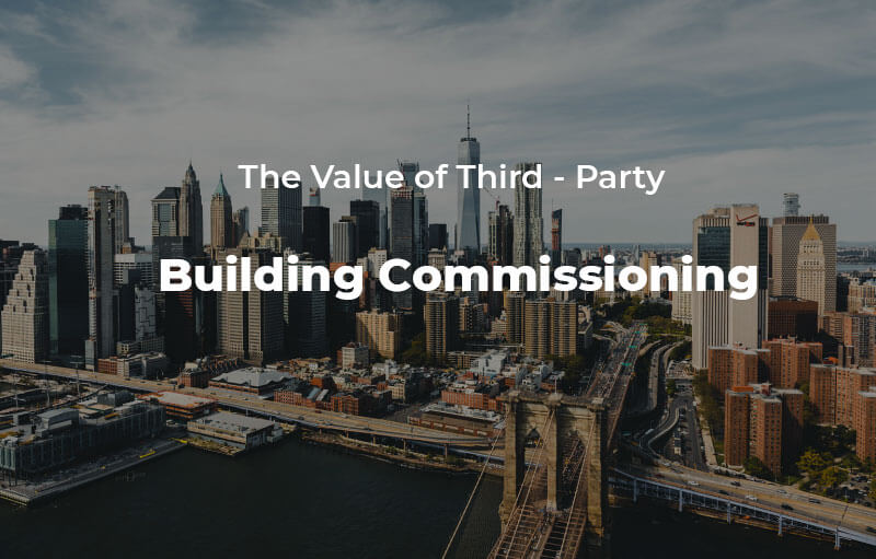 Third Party Building Commissioning