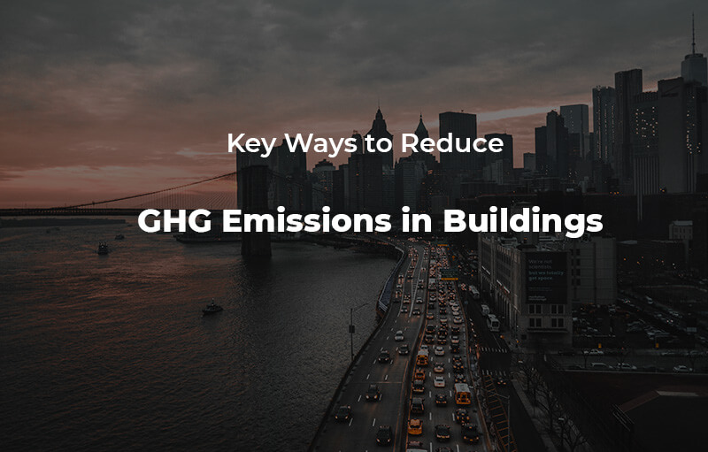 reduce GHG emissions in building