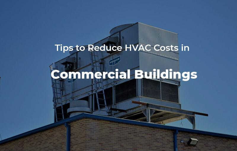 Reducing HVAC Costs of Buildings